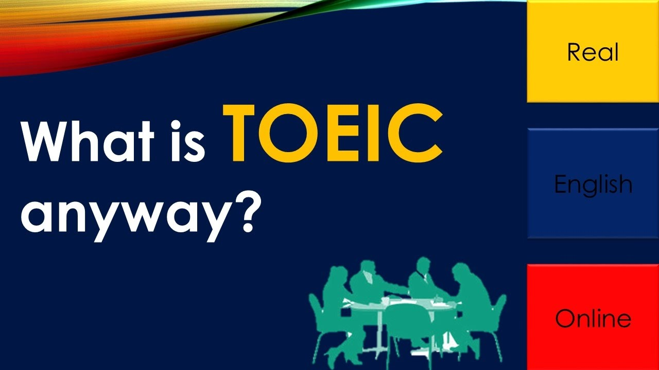 What is TOEIC?